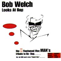 Welch, Bob - Looks At Bop CD Cover Art