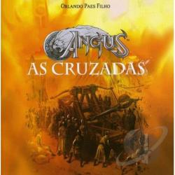 Angus-As Cruzadas & Ost - Angus-As Cruzadas/Orlando Paes Filho CD Cover Art