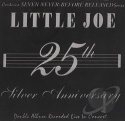 Little Joe & La Familia - 25th Silver Anniversary CD Cover Art