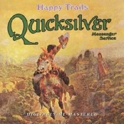 Quicksilver Messenger Service - Happy Trails CD Cover Art