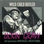 Butler, George Wild Child - Lickin' Gravy CD Cover Art