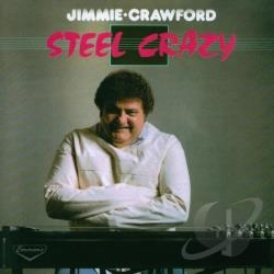 Crawford, Jimmy - Steel Crazy CD Cover Art