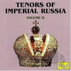 Tenors of Imperial Russia, Vol. 1 CD Cover Art