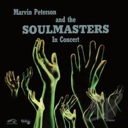 Marvin Peterson & The Soulmasters / Peterson, Marvin Hannibal / Soul Masters - In Concert CD Cover Art