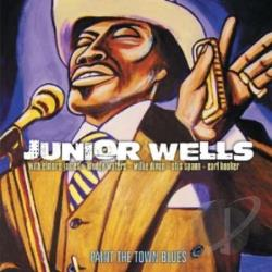 Wells, Junior - Paint the Town Blues CD Cover Art