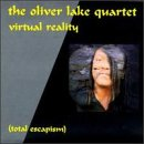 Lake, Oliver - Virtual Reality: Total Escapism CD Cover Art