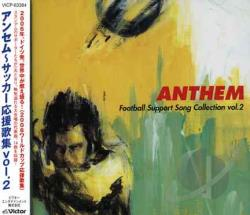 Anthem-Football Support Song - Anthem - Football Support Song Vol. 2 - Anthem - Football Support Song CD Cover Art