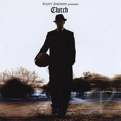 Johnson, Scott - Clutch CD Cover Art
