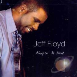 Floyd, Jeff - Keepin It Real CD Cover Art
