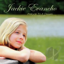 Evancho, Jackie - Prelude To A Dream CD Cover Art