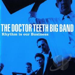 Doctor Teeth Big Band - Rhythm Is Our Business CD Cover Art