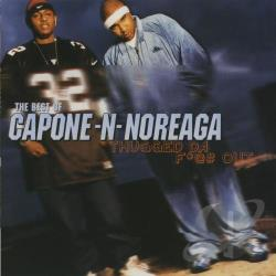 Capone-N-Noreaga - Best of Capone-N-Noreaga: Thugged da F*@# Out CD Cover Art