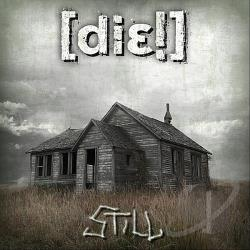 Die - Still CD Cover Art