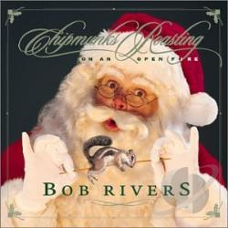 Rivers, Bob - Chipmunks Roasting on an Open Fire CD Cover Art
