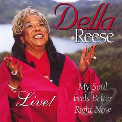 Reese, Della - My Soul Feels Better Right Now CD Cover Art