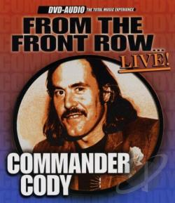 Commander Cody - From The Front Row Live DVA Cover Art