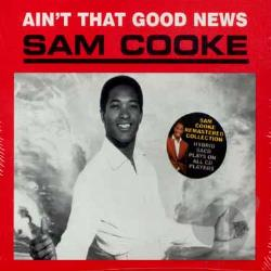 Cooke, Sam - Ain't That Good News CD Cover Art