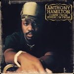 Hamilton, Anthony - Comin' from Where I'm From CD Cover Art