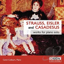 Casadesus / Colburn / Strauss - Strauss, Eisler, Casadesus: Works for Piano Solo CD Cover Art