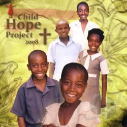Child Hope Project - Child Hope Project 2008 CD Cover Art