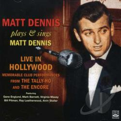 Dennis, Matt - Live In Hollywood (1955) CD Cover Art