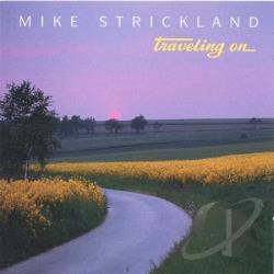 Strickland, Mike - Traveling On CD Cover Art