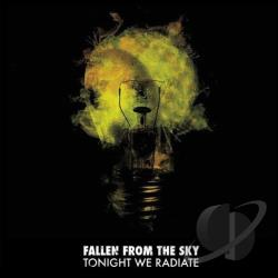 Fallen From The Sky - Tonight We Radiate CD Cover Art