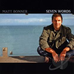 Bonner, Matt - Seven Words CD Cover Art