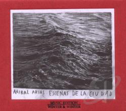 Arias, Anibal - Escenas de la Ciudad CD Cover Art