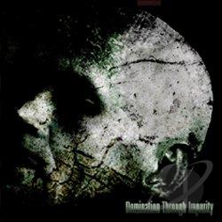 Domination Through Impurity - Essence of Brutality CD Cover Art