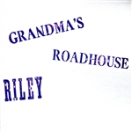 Riley - Grandma's Roadhouse CD Cover Art