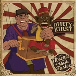 Dirty Kirst - Absence Makes the Music Faster CD Cover Art