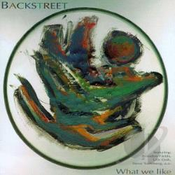 Backstreet - What We Like CD Cover Art
