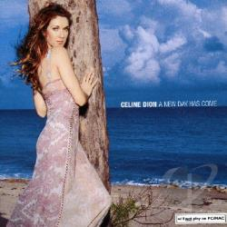 Dion, Celine - New Day Has Come CD Cover Art