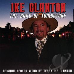 Ike Clanton Bard Of Tombstone Cd Album
