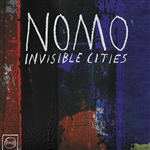 Nomo - Invisible Cities CD Cover Art