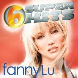Lu, Fanny - 6 Super Hits CD Cover Art