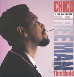 Chico Freeman & Brainstorm - Threshold LP Cover Art