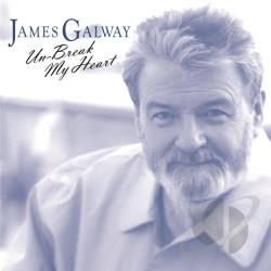 Galway, James - Un-Break My Heart CD Cover Art