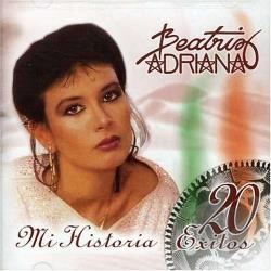 Adriana, Beatriz - Mi Historia 20 Exitos CD Cover Art