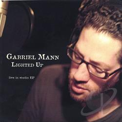 Mann, Gabriel - Lighted Up: Live in Studio EP CD Cover Art
