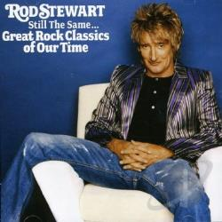 Stewart, Rod - Still the Same: Great Rock Classics of Our Time CD Cover Art