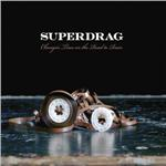 Superdrag - Changin' Lives On The Road To Ruin CD Cover Art