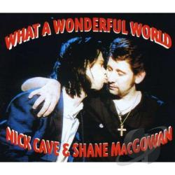 Cave, Nick & Shane Macgowan - What A Wounderful World DS Cover Art