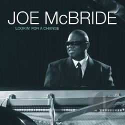 McBride, Joe - Lookin For A Change CD Cover Art