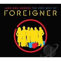 Foreigner - Juke Box Heroes: Very Best Of CD Cover Art