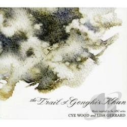 Gerrard, Lisa / Woods, Cye - Trial of Genghis Khan CD Cover Art