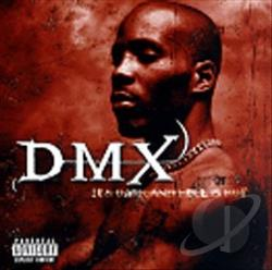 Dmx - It's Dark And Hell Is Hot CD Cover Art