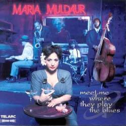 Muldaur, Maria - Meet Me Where They Play the Blues CD Cover Art