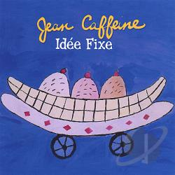 Caffeine, Jean - Idee Fixe CD Cover Art